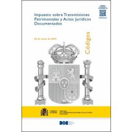 Impuesto sobre Transmisiones Patrimoniales y Actos Jurídicos Documentados. Totalmente Actualizado 2019