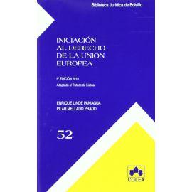 Iniciación al Derecho de la Unión Europea
