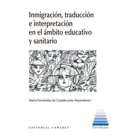 Inmigración, traducción e interpretación en el ámbito educativo y sanitario