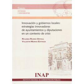Innovación y Gobiernos Locales: Estratégias Innovadoras de Ayuntamientos y Diputaciones en un Contexto de Crisis