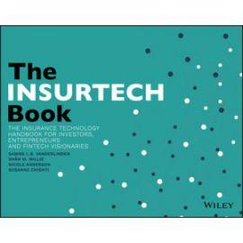 Insurtech Book. The Insurance Technology Handbook for Investors, Entrepreneurs and Fintech Visionaries