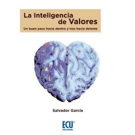 Inteligencia de Valores. Un Buen Paso hacia Dentro y Tres hacia Delante