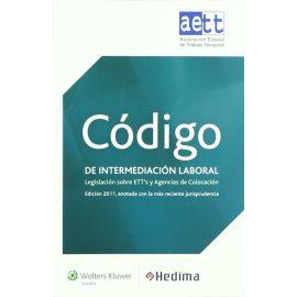 Código de Intermediación Laboral. Legislación sobre ETT´S y Agencias de Colocación