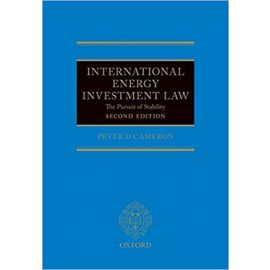 International Energy Investment Law. The Pursuit of Stability