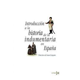 Introducción a la Historia de la Indumentaria en España.