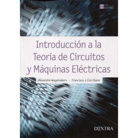 Introducción a la teoría de circuitos y máquinas eléctricas
