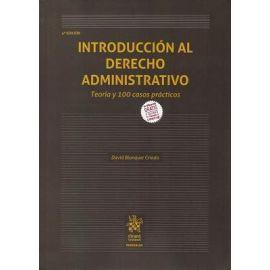 Introducción al Derecho Administrativo. Teoría y 100 Casos Prácticos