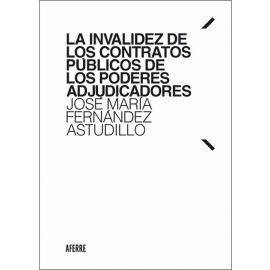 La invalidez de los contratos públicos de los poderes adjudicadores