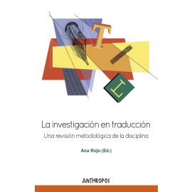Investigación en traducción. Una revisión metodológica de la disciplina