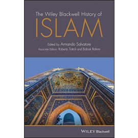 Wiley Blackwell History of Islam