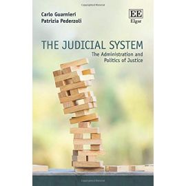 The Judicial System: The Administration and Politics of Justice
