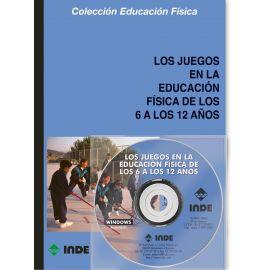 Juegos en la Educación Física de los 6 a los 12 años + CD