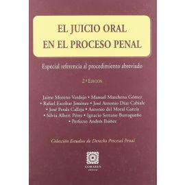 Juicio Oral en el Proceso Penal. Especial Referencia al Procedimiento Abreviado