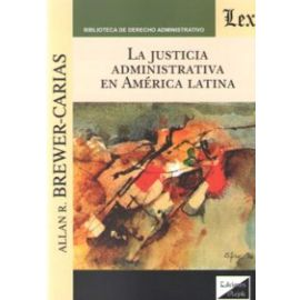 La Justicia Administrativa en América Latina