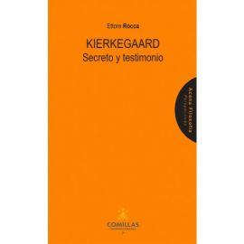Kierkegaard. Secreto y testimonio