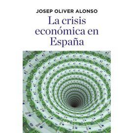 La crisis económica en España: la economía española durante la crisis