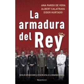 Armadura del Rey. Un relato explosivo sobre la situación actual de la monarquía española