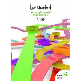 Ciudad: una mirada ecosocial e interdisciplinar 2º ESO