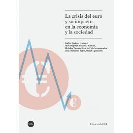 Crisis del euro y su impacto en la economía y la sociedad