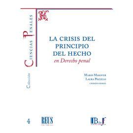 Crisis del principio del hecho en Derecho Penal