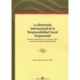 Dimensión Internacional de la Responsabilidad Social Empresarial. Actores y Disputas en el Contexto de la Economía Neoliberal Globalizada