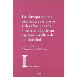 Europa Social: Alcances, Retrocesos y Desafíos para la Construcción de un Espacio Jurídico de Solidaridad