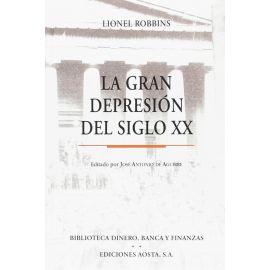 Gran Depresión del Siglo XX