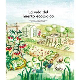 Vida del huerto ecológico
