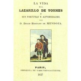 Vida del Lazarillo de Tormes y Sus Fortunas y Adversidades, Edición Facsímil.
