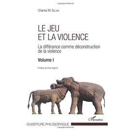 Jeu et la violence.                                                                                  La différance comme déconstruction de la violence. Volumen I