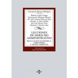 Lecciones de Derecho Administrativo III, 2017 Regulación Económica, Urbanismo y Medio ambiente,.
