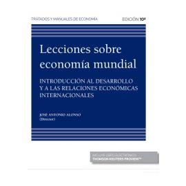 Lecciones sobre economía mundial. Introducción al desarrollo y a las relaciones económicas internacionales