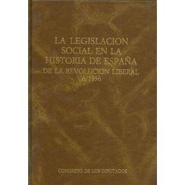 Legislación Social en la Historia de España de la Revolución Liberal A 1936.