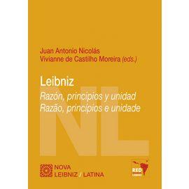 Leibniz. Razón, principios y unidad. Razao, principios e unidade