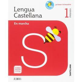 Lengua castellana 1ª P. En marcha. proyecto saber hacer contigo. Mochila Ligera Pack 3 libros