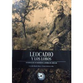 Leocadio y los lobos: memorias de un pastor de la Sierra de Andújar