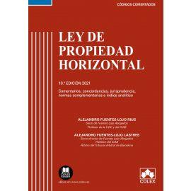 Ley de propiedad horizontal 2021. Comentarios, concordancias, jurisprudencia, normas complementarias e índice analítico