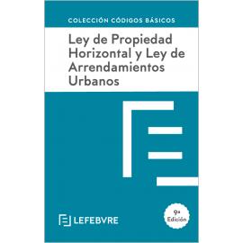 Ley de Propiedad Horizontal y Ley de Arrendamientos Urbanos 2021