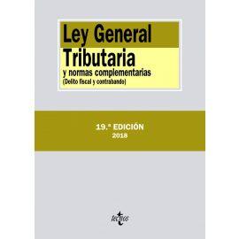 Ley General Tributaria y Normas Complementarias 2018                                                 (Delito fiscal y contrabando)