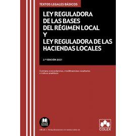 Ley Reguladora de las Bases del Régimen Local y Ley Reguladora de las Haciendas Locales 2021
