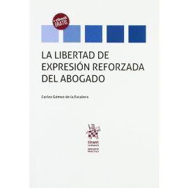 Libertad de Expresión Reforzada del Abogado