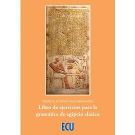 Libro de ejercicios para la gramática de egipcio clásico