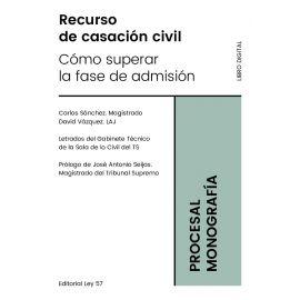PDF Recurso de Casación Civil. Cómo Superar la Fase de Admisión ( Libro Digital más taller práctico incluido)