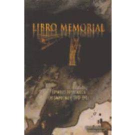 Libro Memorial. Españoles Deportados a los Campos Nazis. (1940-1945)