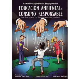 Colección dimámicas de grupo sobre educación ambiental y consumo responsable: usando el ingenio y la diversión para crear