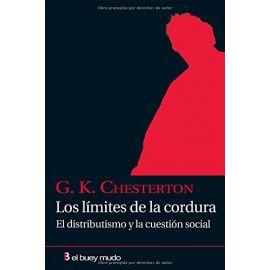 Límites de la Cordura. El distributismo y la cuestión social.