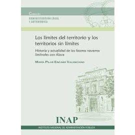Límites del Territorio y los Territorios sin Límites. Historia y Actualidad de los Faceros Navarros Limítrofes con Álava