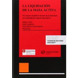 """Liquidación de la masa activa """"VI Congreso Español de Derecho de la insolvencia: In Memorian Emilio Beltrán"""