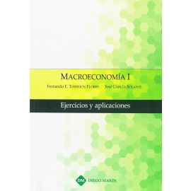 Macroeconomía I. Ejercicios y Aplicaciones