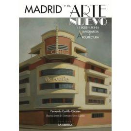 Madrid y el Arte Nuevo (1925-1936). Vanguardia y Arquitectura